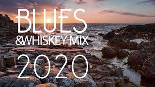 Blues Music Best Songs 2020   Best of Whiskey Blues