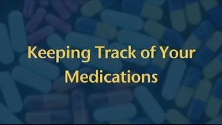 Keeping Track of Your Medications - Peter Solberg, MD