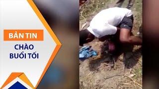 Chôn sống bé gái 6 giờ tuổi: Đầy phẫn nộ! | VTC