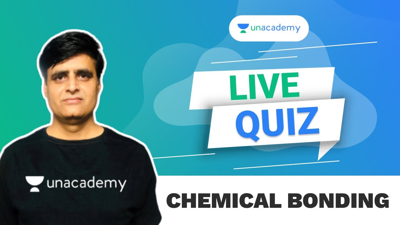Chemical Bonding | Chemistry LIVE Quiz| JEE Main 2021 | VJ Sir | Unacademy Accelerate