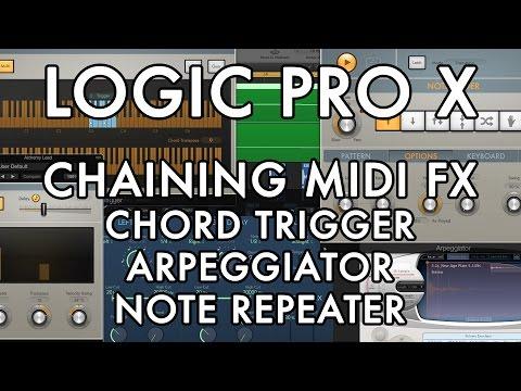 Logic Pro X - Chaining MIDI FX - Chord Trigger + Arpeggiator + Note Repeater