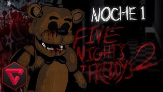 FIVE NIGHTS AT FREDDY'S 2: NOCHE 1 - UN CONEJITO MUY SINIESTRO | iTownGamePlay (Night 1)