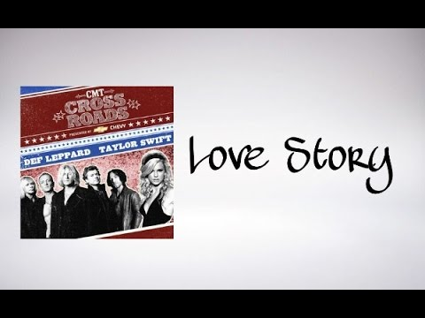 Taylor Swift and Def Leppard  - Love Story (CMT Crossroads) Audio