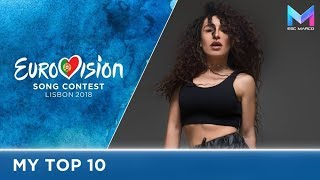 Eurovision 2018 - MY TOP 10 (before the show)
