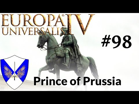 EU4 - Prince of Prussia - Episode 98 - Go East Young Man