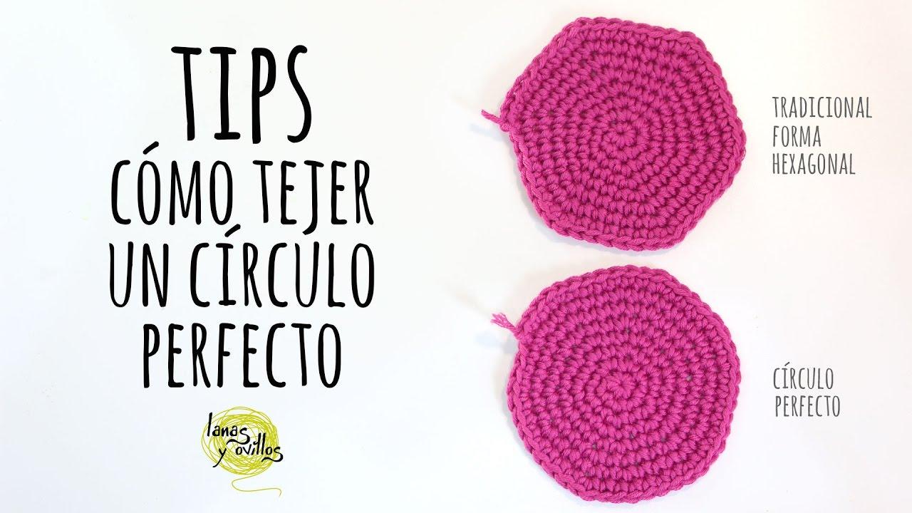 TIPS: Cómo tejer un círculo perfecto de Ganchillo | Crochet - YouTube