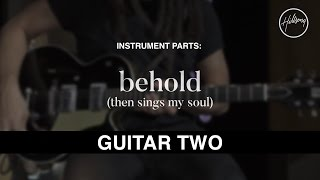 Guitar Two Instrumental - Behold (Then Sings My Soul)