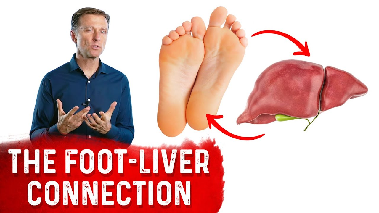9 Things Your Feet Can Tell You About Your Liver Problems - Dr.Berg