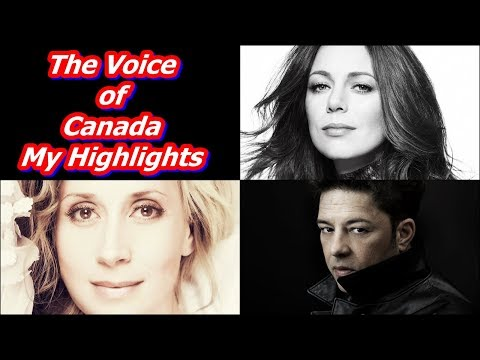 The Voice of Canada - My Highlights