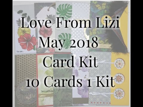 Love From Lizi May 2018 10 Cards 1 Kit