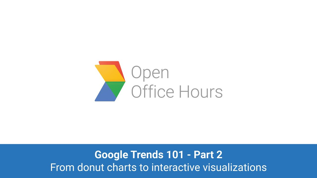 Google Trends 101 Part 2 From Donut Charts To Interactive Visualizations