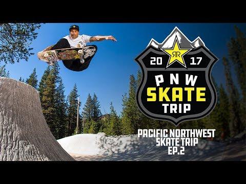 Rockstar Pacific Northwest Skate Trip | Episode 2