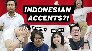 WHAT INDONESIAN ACCENT IS THIS?! 😏