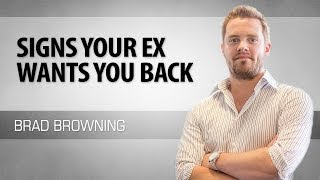 Does Your Ex Want You Back? 8 Signs To Look For