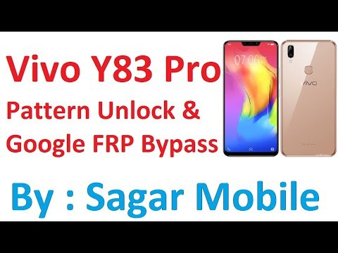 Vivo Y83 pro Pattern Unlock & Google FRP Bypass | By Sagar Mobile