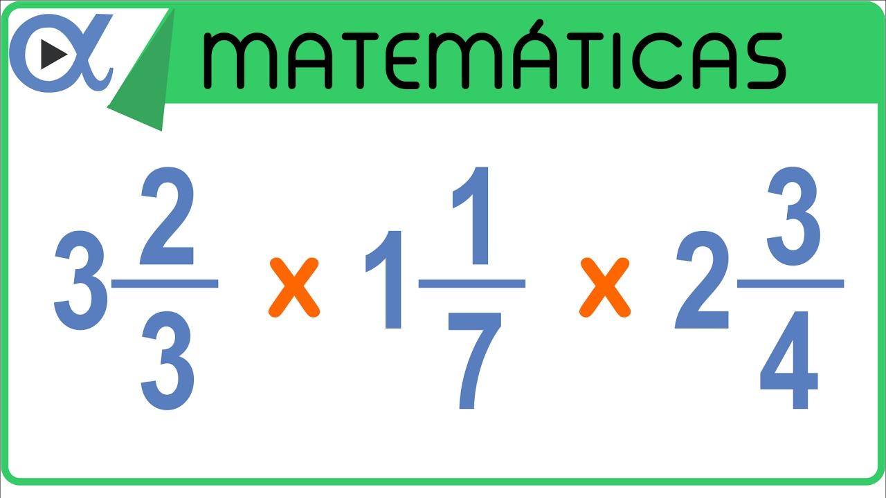 Multiplicación De 3 Fracciones Mixtas Aritmética Vitual
