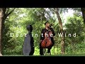 Dust in the Wind (Kansas) - Cello Cover by NDREW