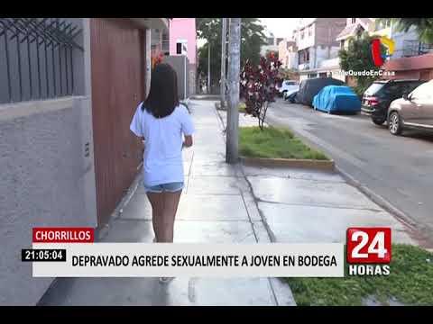 Chorrillos: Depravado sujeto agrede sexualmente a una joven en bodega