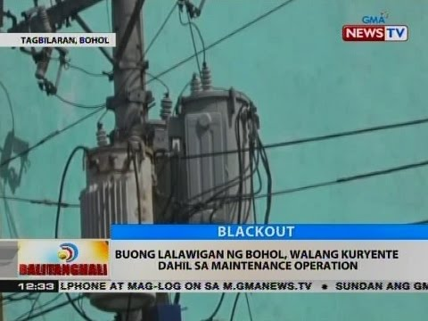 BT: Buong lalawigan ng Bohol, walang kuryente dahil sa maintenance operation