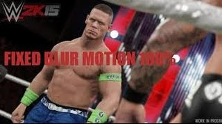 WWE 2K15 PC How to Fix/Disable MotionBlur ingame