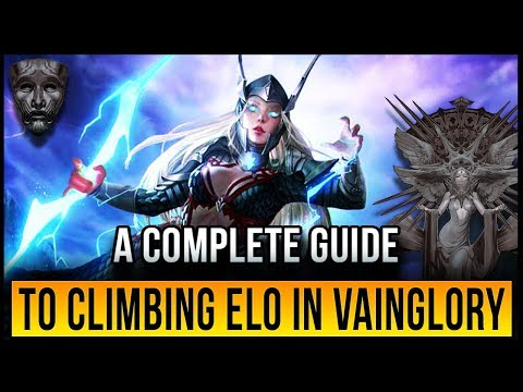 A GUIDE TO CLIMBING SOLO QUEUE | GET TO VAINGLORIOUS!