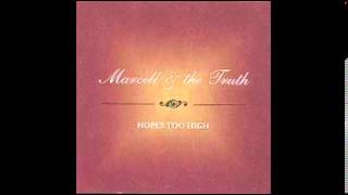 hopes too high marcell the truth 2006