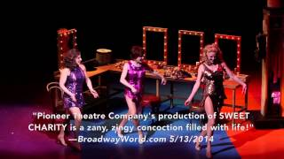 SWEET CHARITY at Pioneer Theatre Company