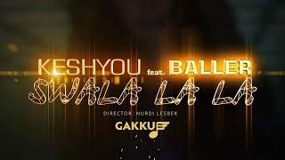 KeshYou & Baller - Swala La La (OST к фильму 'Сиситай')
