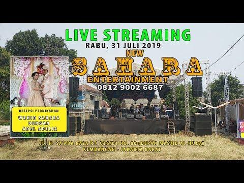 LIVE NEW SAHARA ENTERTAINMENT- JAZZY PRO HD - JL. H. SA'ABA JOGLO KEMBANGAN JAKARTA BARAT