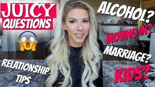 JUICY QUESTIONS | Life lessons & Moving in together