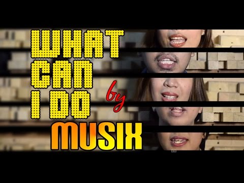 What Can I Do? - The Corrs (a cappella cover by Musix)