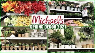 MICHAELS SPRING FLORAL DECOR & GREENERY SHOP WITH ME 2021