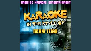 Last Train to San Antone (In the Style of Danni Leigh) (Karaoke Version)