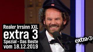 Der reale Irrsinn XXL vom 18.12.2019