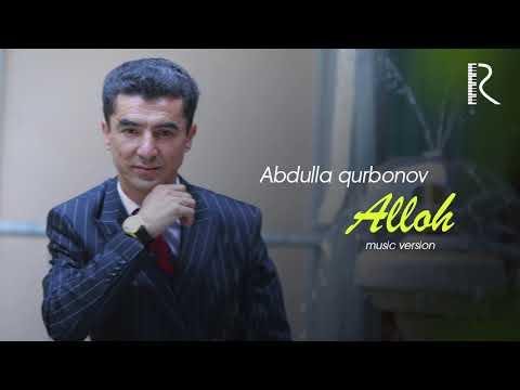 Abdulla Qurbonov - Alloh