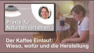 Repeat youtube video Kaffee Einlauf