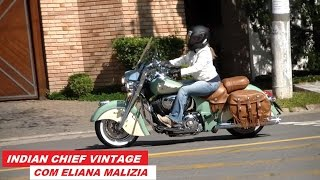 Garagem Moto: Indian Chief Vintage (com Eliana Malizia)