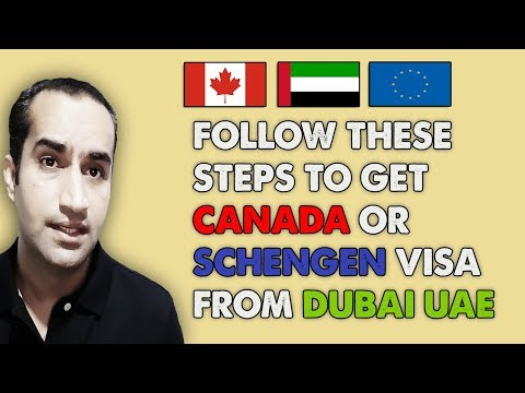 Dubai UAE To Schengen Canada Visa With Full Details