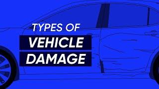 Types of Vehicle Damage