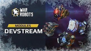 War Robots DevStream - Modules | with lead game designer