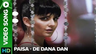 Paisa Remix (Song Trailer) - De Dana Dan