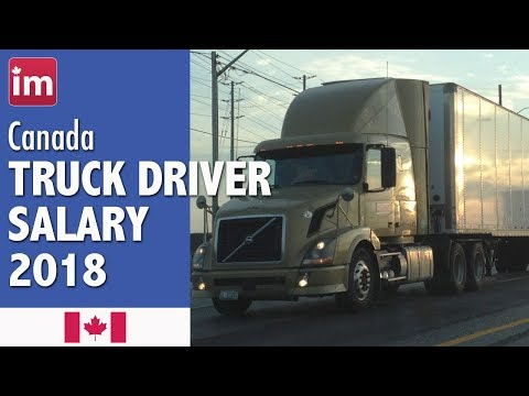 Trucking Jobs Calgary >> Truck Driver Salary In Canada 2018 Wages In Canada Youtube