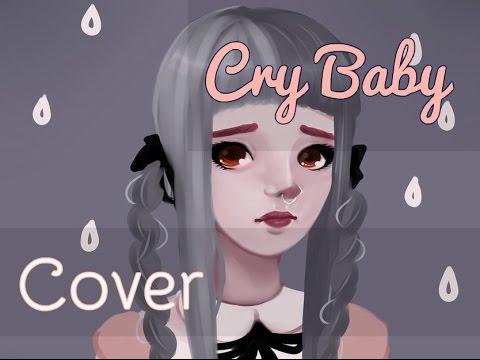 Cry Baby   Melanie Martínez   COVER español latino