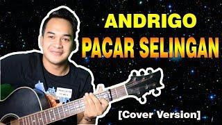 Download lagu LAGU KHUSUS UTK KORBAN SELINGKUH!!! 😅 😅 | Andrigo - Pacar Selingan [Cover Version]
