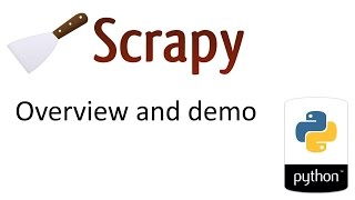 Scrapy - Overview and Demo (web crawling and scraping)