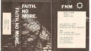 Faith No More - Greed II / Dance Mix [The Roddy Demo 1984]