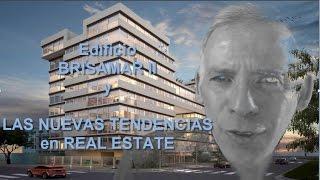 Edificio BRISAMAR II y las nuevas tendencias en Real Estate