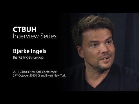 CTBUH Video Interview - Bjarke Ingels