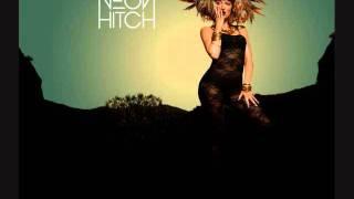 Come Alive - Neon Hitch