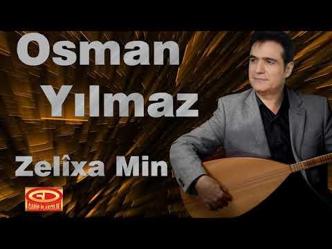 Osman Yılmaz - Zelixa Min